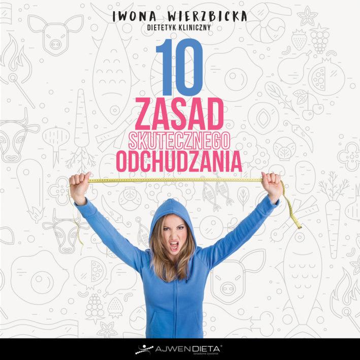 10 zasad skutecznego odchudzania (Iwona Wierzbicka) książka w księgarni sunela.eu