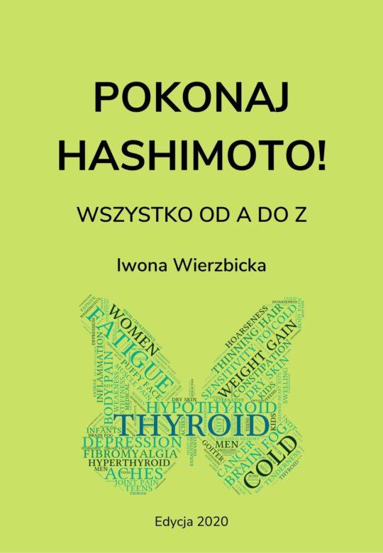 Pokonaj Hashimoto. Wszystko od A do Z